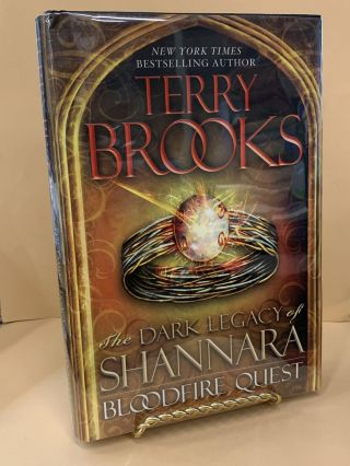 Bloodfire Quest : The Dark Legacy of Shannara. Terry Brooks