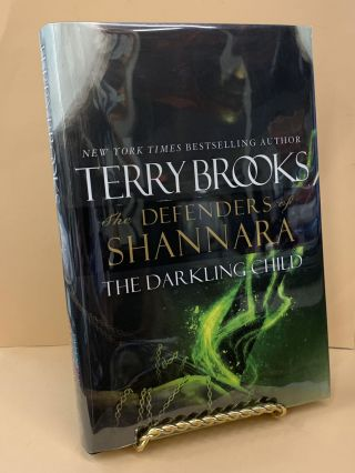The Darkling Child : Defenders of Shannara. Terry Brooks