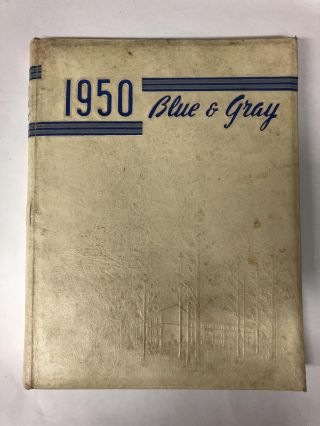 1950 Blue & Grey. Lee High School Yearbook Staff