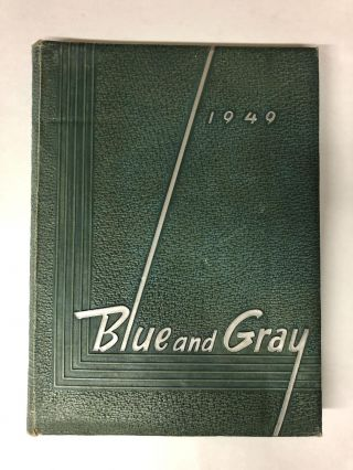 1949 Blue and Gray. Lee High School Yearbook Staff