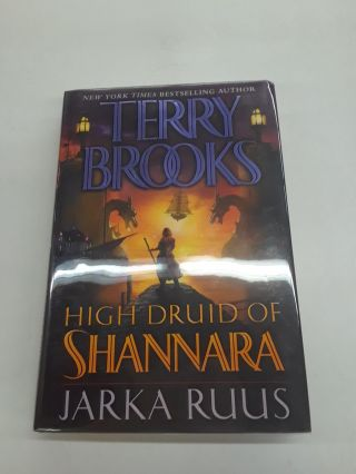 Jarka Ruus : High Druid of Shannara. Terry Brooks