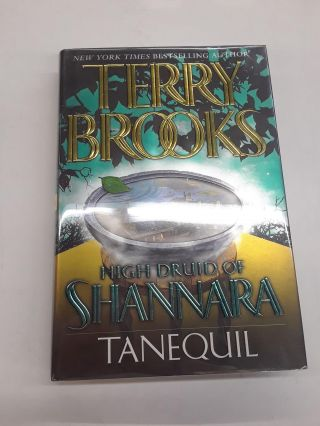 Tanequil : High Druid of Shannara. Terry Brooks
