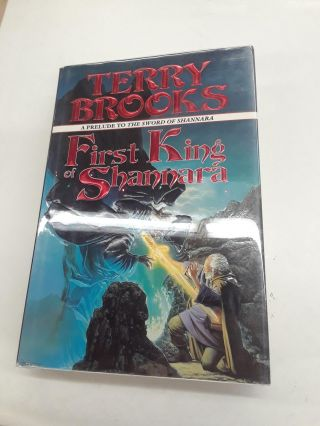First King of Shannara: Prelude to the Sword of Shannara. Terry Brooks
