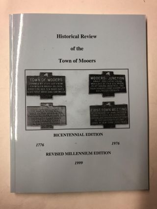 Historical Review of the Town of Mooers. David Ritarose