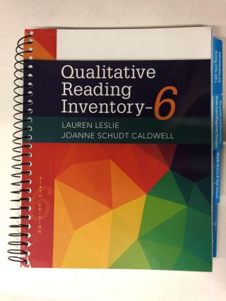 Qualitative Reading Inventory. Lauren Leslie, JoAnne Schudt Caldwell