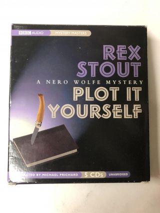 Plot It Yourself: A Nero Wolfe Mystery. Rex Stout