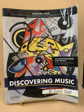 Discovering Music (Instructors Edition). R. Larry Todd