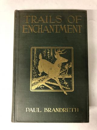 Trails of Enchantment. Paul Brandreth