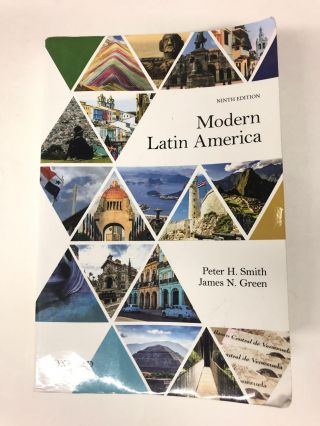 Modern Latin America. Peter H. Smith