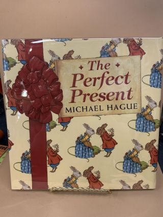 The Perfect Present. Michael Hague