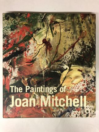 The Paintings of Joan Mitchell. Jane Livingston, Linda Nochlin, Joan Mitchell