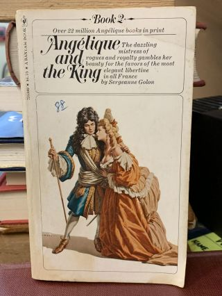 Angélique and the King. Sergeanne Golon