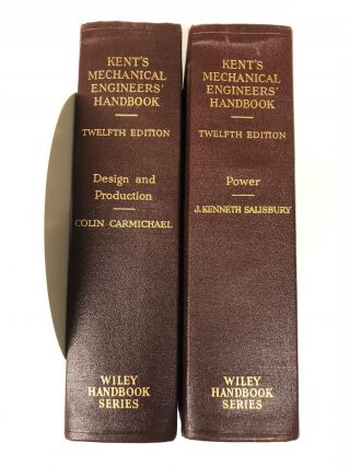 Kent's Mechanical Engineers' Handbook ( 2 Volume Set). Colin Carmichael, J. Kenneth Salisbury