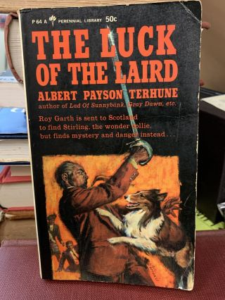 The Luck of the Laird. Albert Payson Terhune