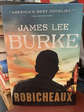 Robicheaux. James Lee Burke
