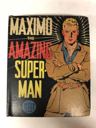 Maximo the Amazing Superman. R. R. Winterbotham