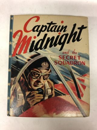 Captain Midnight and the Secret Squadron. R. R. Winterbotham