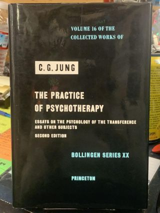 The Practice of Psychotherapy - Essays on the Psychology of the Transference and Other Subjects....