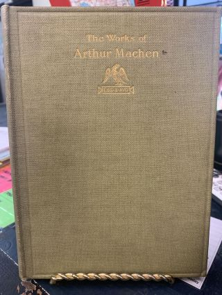 The Caerleon Edition of the Works of Arthur Machen (Volume 1). Arthur Machen