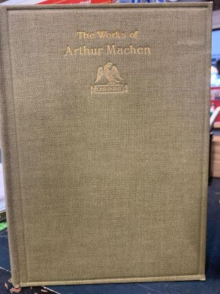The Caerleon Edition of the Works of Arthur Machen (Volume 3). Arthur Machen