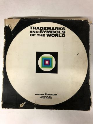Trademarks and Symbols of the World. Yusaku Kamekura, Paul Rand