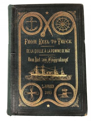 """From Keel to Truck"", a Marine Dictionary in English, French and German. amply illustrated by..."