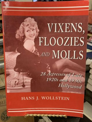 Vixens, Floozies and Molls. Hans J. Wollstein