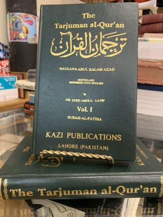 The Tarjuman al-Qur'an ; Maulana Abul Kalam Azad (2 Volume set)