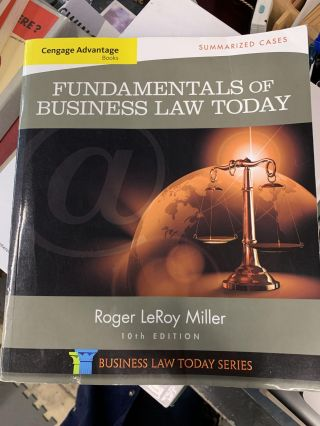 Cengage Advantage Books: Fundamentals of Business Law Today: Summarized Cases (10th Volume)....