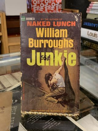 Junkie. William Burroughs, William Lee