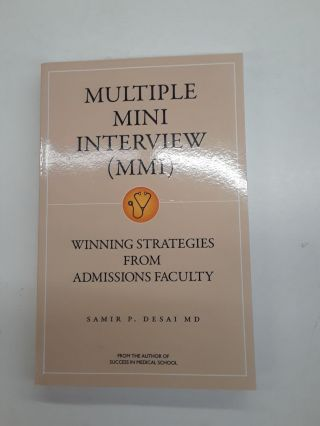 Multiple Mini Interview (MMI). Samir Desai