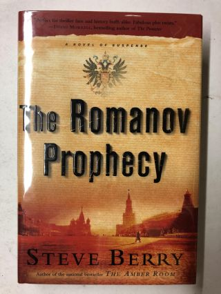 The Romanov Prophecy. Steve Berry