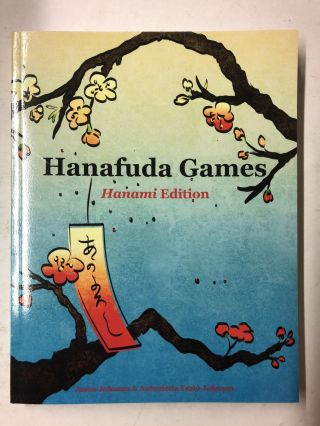 Hanafuda Games: Hanami Edition. Jason Johnson, Antonietta Fazio-Johnson