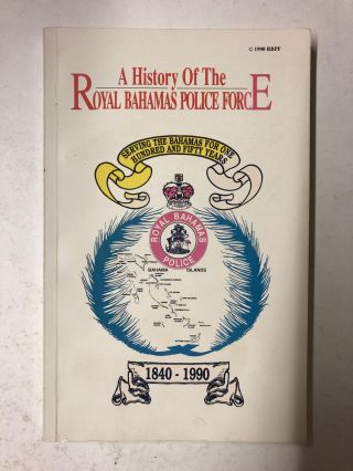 A History of The Royal Bahamas Police Force