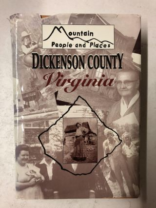 Mountain People and Places Dickenson County. Dennis Reedy