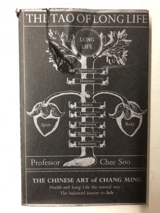 The Tao of Long Life: The Chinese Art of Ch'Ang Ming. Chee Soo