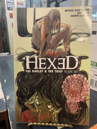 Hexed : The Harlot & the Thief Vol. 1. Michael Alan Nelson, Dan Mora, Gabriel Cassata