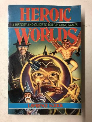 Heroic Worlds. Lawrence Schick