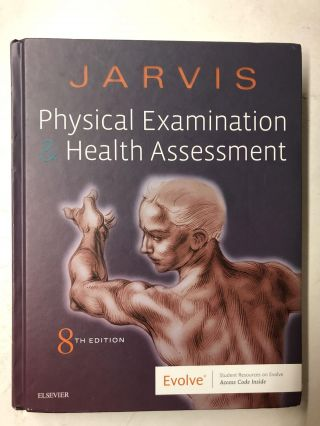 Physical Examination & Health Assessment. Jarvis Carolyn, Ann Eckhardt