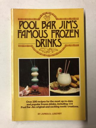 Pool Bar Jim's Famous Frozen Drinks. James D. Lisenby