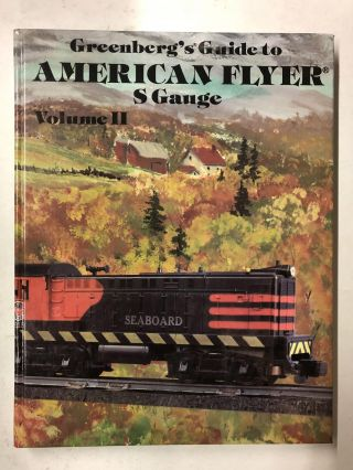 Greenberg's Guide to American Flyer s Gauge, Vol 2: 002. Joseph T. Deger