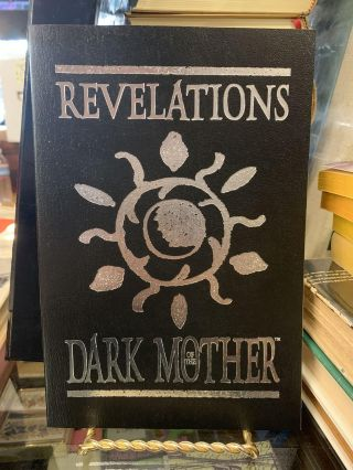 Revelations of the Dark Mother: Seeds from the Twilight Garden. Phil Brucato, Rachelle Udell
