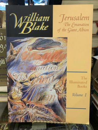Jerusalem (The Illuminated Books of William Blake, Volume 1). William Blake, Morton D. Paley