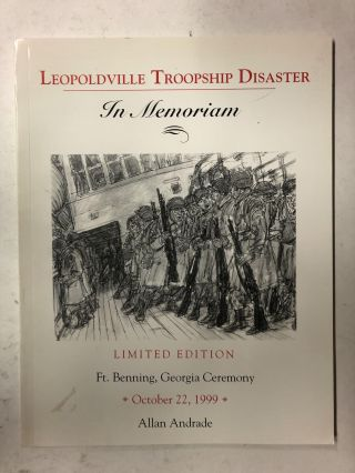 Leopoldville Troopship Disaster : In Memoriam. Allan Andrade