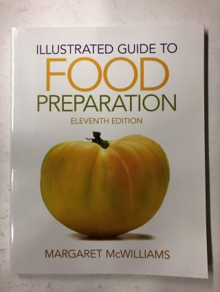 Illustrated Guide to Food Preparation. Margaret McWilliams