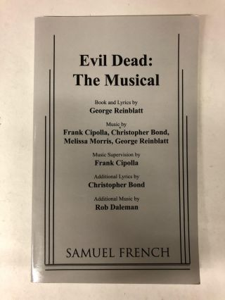 Evil Dead: The Musical. George Reinblatt