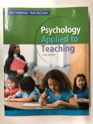 Psychology Applied to Teaching. Jack Snowman, Rick McCown
