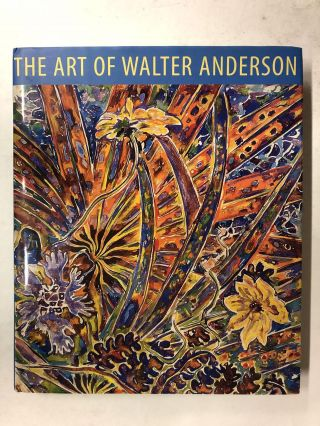 The Art of Walter Anderson. Walter Inglis Anderson
