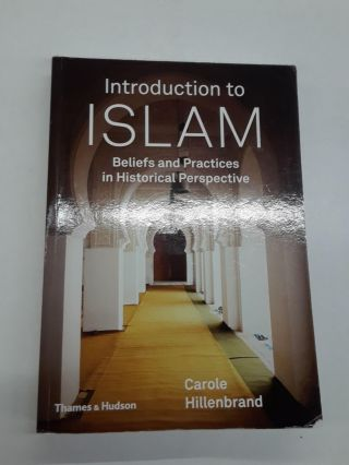 Introduction to Islam. Carole Hillenbrand