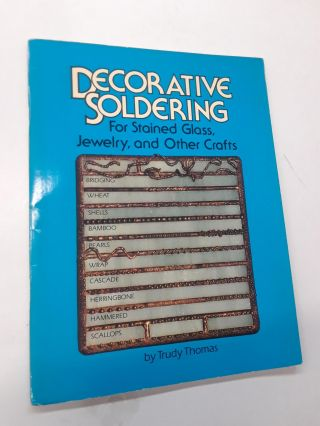 Decorative Soldering. Trudy Thomas